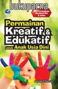 Jual Buku Buku Permainan Kreatif Edukatif Untuk Anak Usia Dini