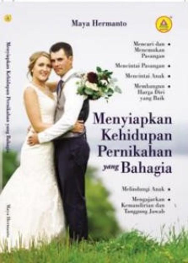 Jual Menyiapkan Kehidupan Pernikahan Yang Bahagia Kota Banda Aceh Penerbitandicabangaceh Tokopedia - Pernikahan Yang Bahagia, Jual Buku Rohani Menyiapkan Kehidupan Pernikahan Yang Bahagia Maya Hermanto Di Lapak Dunn Shop Bekasi Bukalapak