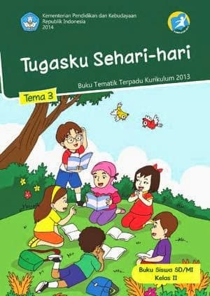 Tema 3 Kelas 2 : kelas, Kelas, Kurikulum, Tugasku, Sehari-hari, Jakarta, Pusat, Vinsen, Nurdiyanti, Tokopedia