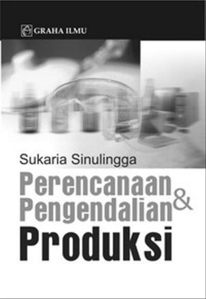 Menurut Sukaria Simulingga, Yang Disebut Kegiatan Perencanaan Produksi Adalah : menurut, sukaria, simulingga,, disebut, kegiatan, perencanaan, produksi, adalah, Menurut, Sukaria, Simulingga, Dalam