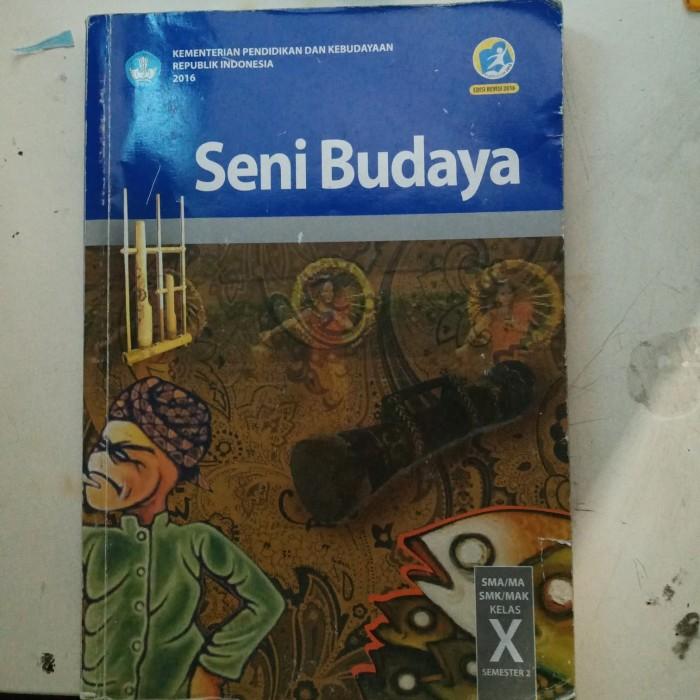 kunci jawaban seni budaya kelas 12 kurikulum 2013 guru ilmu sosial. Buku Paket Seni Budaya Kelas 10 Semester 2 Masnurul