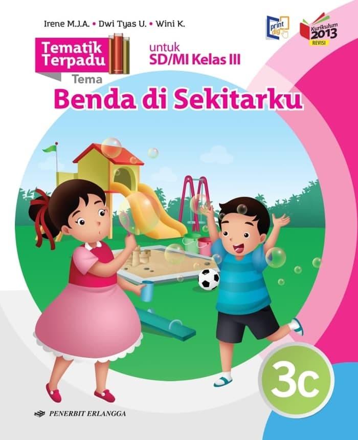 Tema 3 Kelas 3 : kelas, Kelas, 0023712461, TEMATIK, TERPADU, 3/K13N, Jakarta, Barat, NovaUyainah, Tokopedia