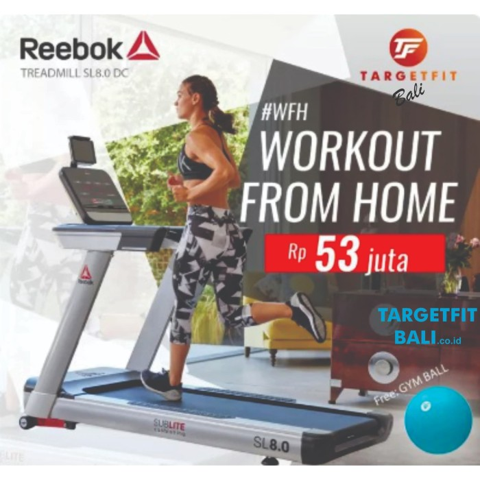 Jual Paket Fitness Wfh Dengan Reebok Treadmill Sl 8 0 Gratis Gym Ball Kota Denpasar Targetfitbali Tokopedia