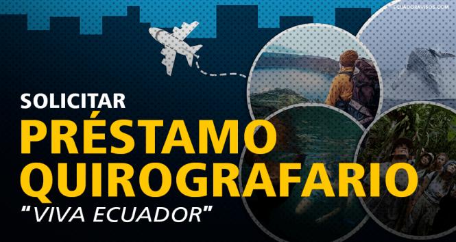 solicitar-préstamo-quirografario-afiliados-biess-viva-ecuador
