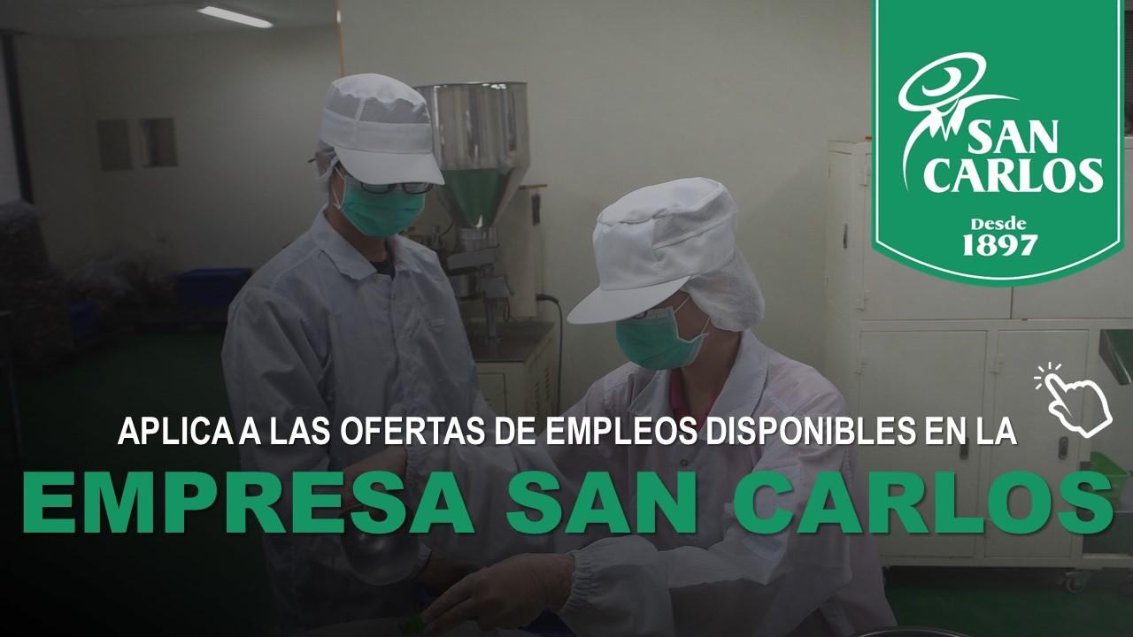 Aplica a las Ofertas de Empleos disponibles en la Empresa San Carlos