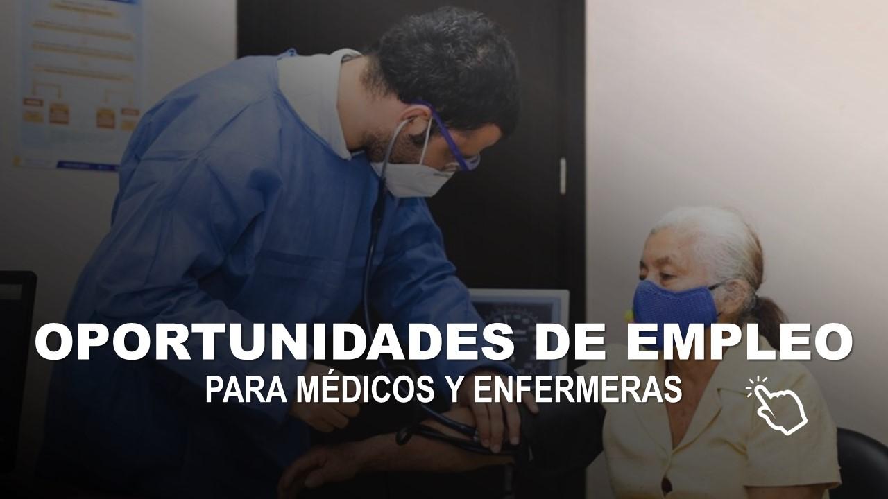 Se requieren Médicos y Enfermeras a nivel Nacional