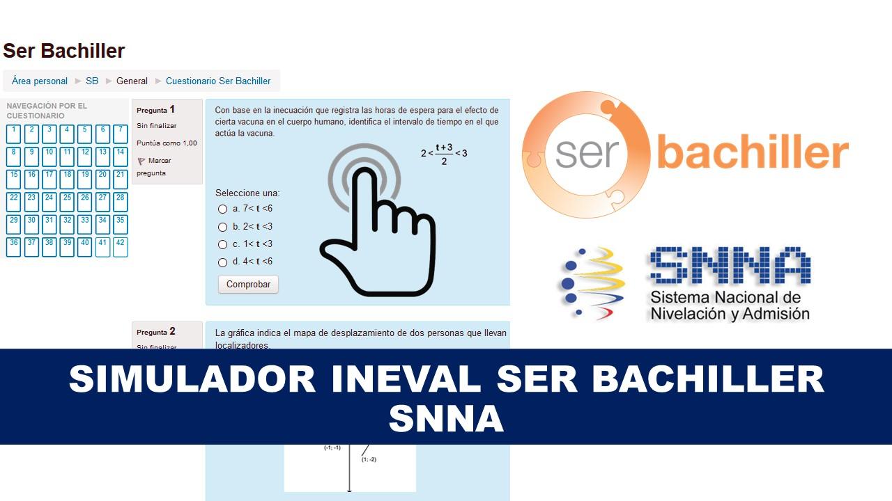 Simulador Ineval Ser Bachiller 2020 - SNNA