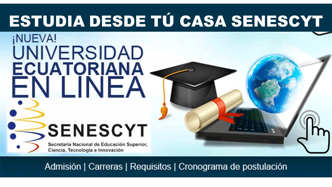Nueva Universidad en línea desde tu casa a Distancia Senescyt
