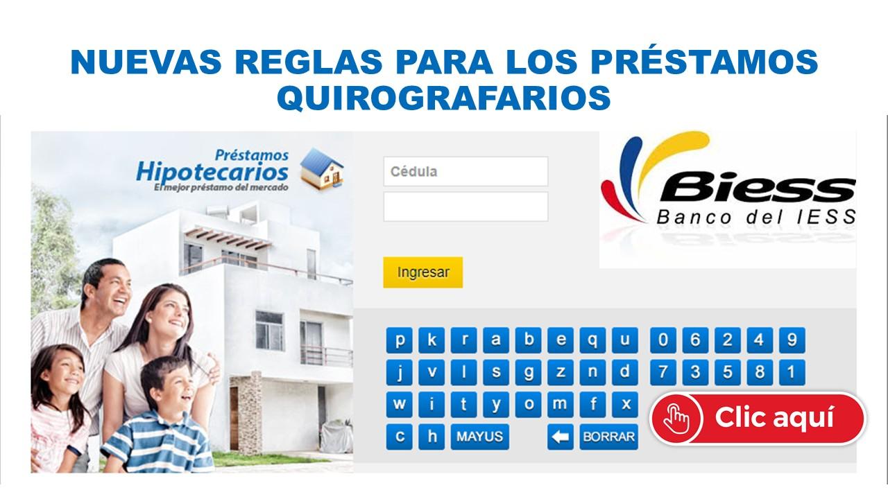 Nuevas reglas para los préstamos Quirografarios BIESS