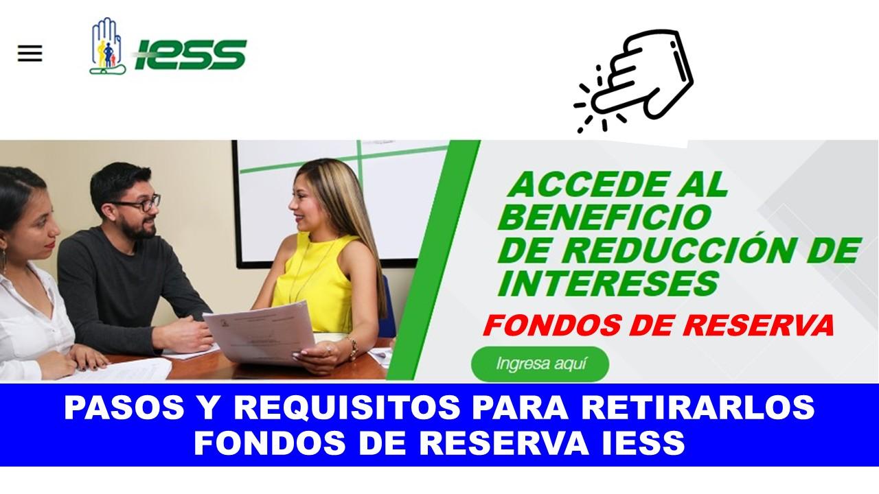 Consultar y retirar los Fondos de Reserva IESS