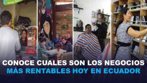 Conoce cuales son cuatro tipos de negocios más rentables hoy en Ecuador