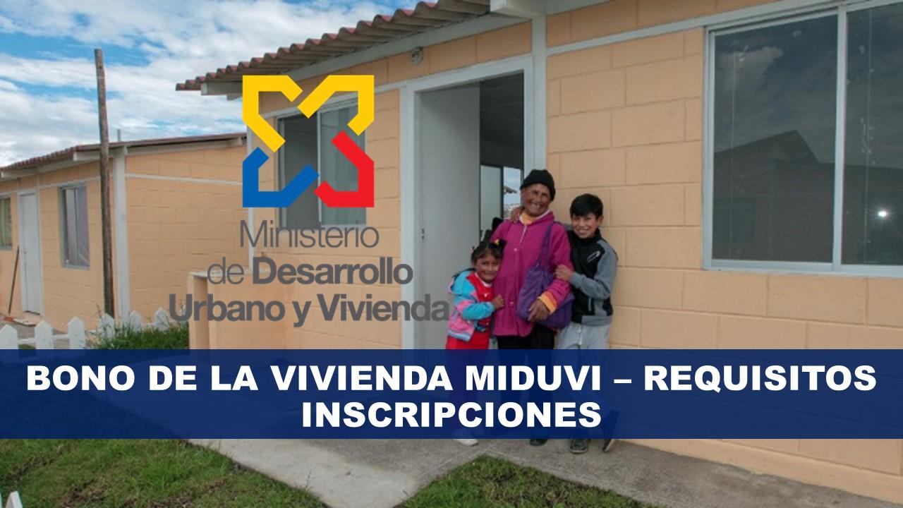 Bono de la vivienda MIDUVI – REQUISITOS