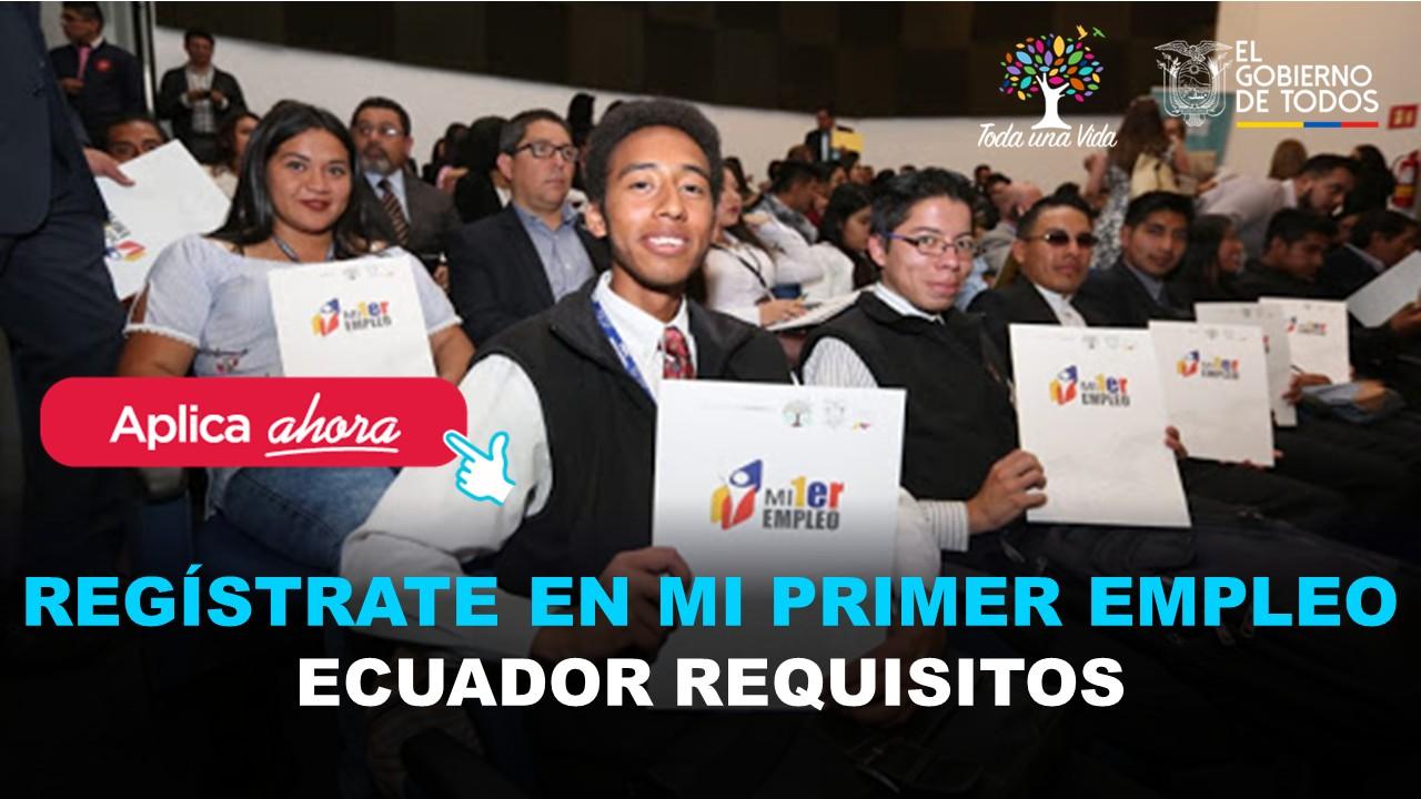 Ingresa y regístrate en Mi Primer Empleo Ecuador