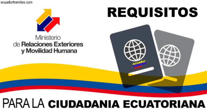 requisitos ciudadania ecuatoriana