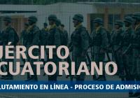 ejercito-ecuatoriano-reclutamiento-proceso-de-admision