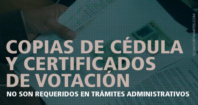 certificado de votación y copias de cedula no son requeridas