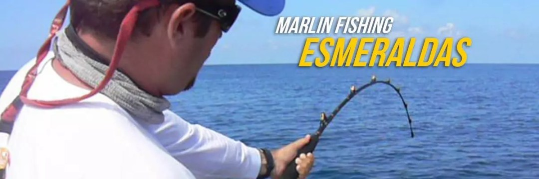 Marlin Fishing Esmeraldas