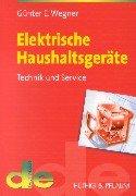 Elektrische Haushaltsgeräte. Technik und Service