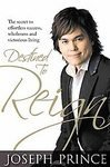 Destined to Reign: The Secret to Effortless Success, Wholeness and Victorious Living [Paperback]