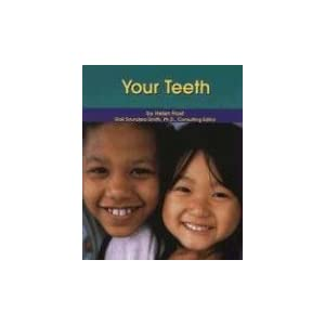 Your Teeth (Dental Health)