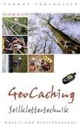 Thomas Sadewasser - Geocaching - Seilkettertechnik