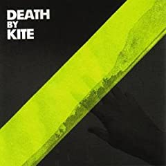 Death By Kite - Death By Kite