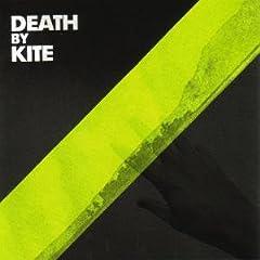 Death By Kite - Death By Kite