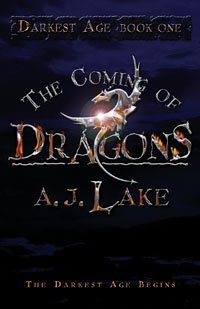 "Cover of ""The Coming of Dragons (Darkest ..."