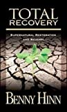 Total Recovery; Supernatural Restoration and Release