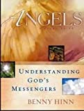 Angels Understanding God's Messengers