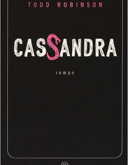 Cassandra - Todd Robinson (2015)