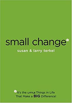 "Cover of ""Small Change: It's the Little T..."