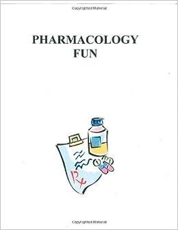 Pharmacology Fun: Bernadette Pittman Clark: 9781479265244