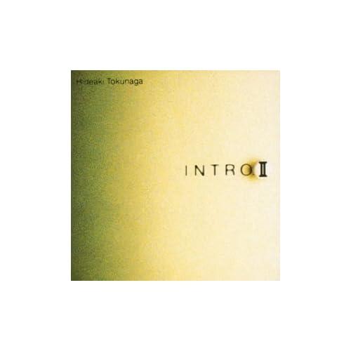 夢を信じてが入っているアルバム INTRO IIをAmazonでチェック!