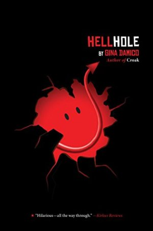 Hellhole by Gina Damico   Featured Book of the Day   wearewordnerds.com