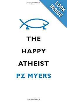 Cover of The Happy Atheist; click image to go to Amazon.com and read a few pages.