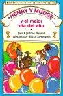Henry and Mudge and the Best Day of All (Spanish Edition) (Henry & Mudge)