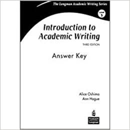 Introduction to Academic Writing: Answer Key: Ann Hogue