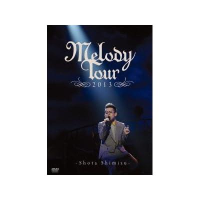 MELODY TOUR 2013 [DVD] をAmazonでチェック!