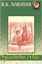 RK Narayan Books List, Short Stories : Grandmother's Tale