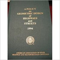 A Policy on Geometric Design of Highways and Streets: 1990 ...