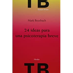 24 ideas para una psicoterapia breve (Spanish Edition)