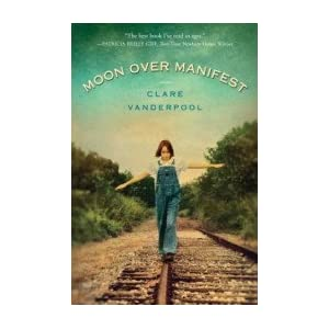 Moon Over Manifest [Hardcover]