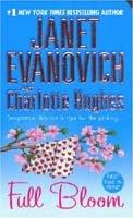 Full Bloom (Janet Evanovich's Full Series)