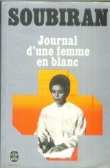 Journal D'une Femme En Blanc : journal, d'une, femme, blanc, Journal, D'une, Femme, Blanc, André, Soubiran, Babelio
