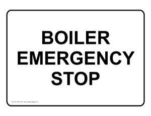 Amazon.com : Boiler Emergency Stop Sign NHE-13770