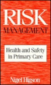 Risk Management: Health & Safety in Primary Care: Health and Safety in Primary Care