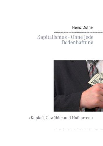 Buchcover: Kapitalismus - Ohne Jede Bodenhaftung