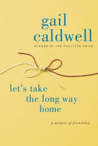 "Cover of ""Let's Take the Long Way Home: A..."
