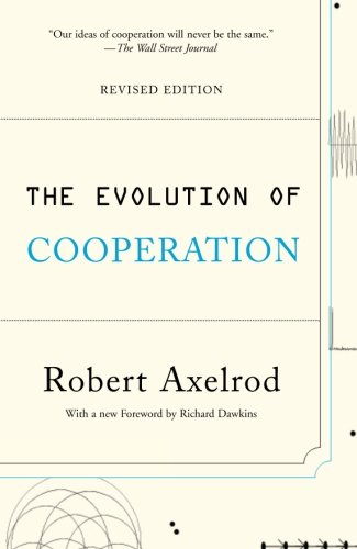 Amazon.com: The Evolution of Cooperation: Revised Edition (9780465005642): Robert Axelrod, Richard Dawkins: Books